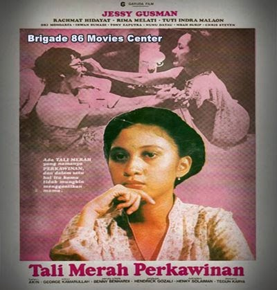 Brigade 86 Movies Center - Tali Merah Perkawinan (1981)