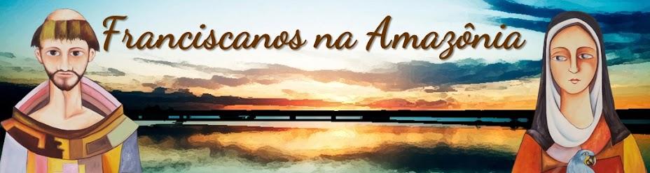 Custódia Franciscana   São Benedito da Amazônia