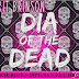 Book Blitz: Dia of the Dead by Brit Brinson {Excerpt + Giveaway}