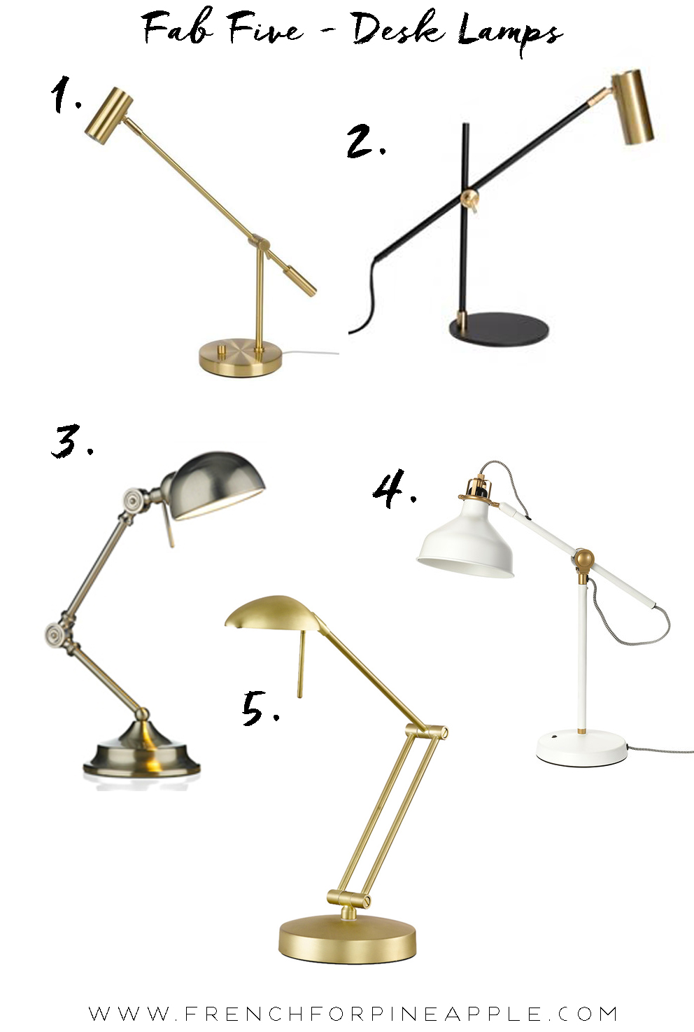 Fab Five Desk Lamps - French For Pineapple Blog