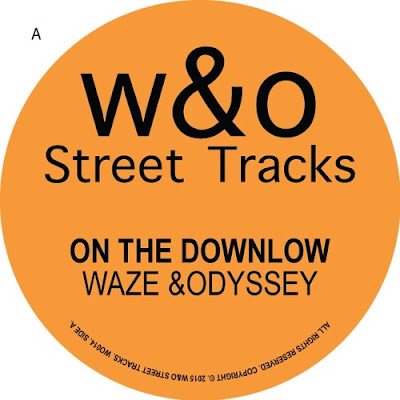 Waze & Odyssey - On The Downlow