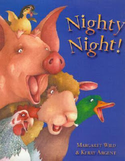 Nighty Night! by Margaret Wild and illustrated by Kerry Argent