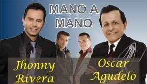 jhonny rivera y Oscar Agudelo - Bogotá