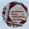 Patchwork Loves Embrodery, Sew Along