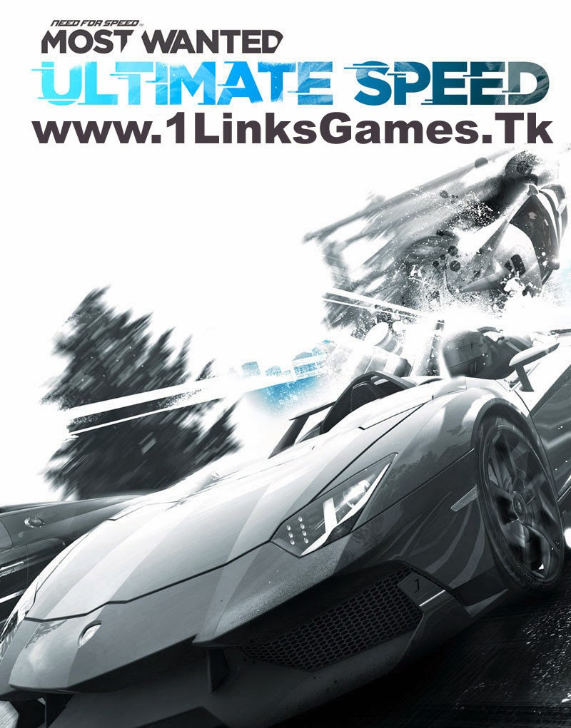 Need for Speed Most Wanted Ultimate Speed Highly ...