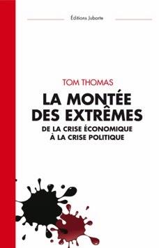 La Montée des extrêmes / Tom Thomas