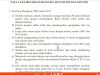 Tata Cara Pelaksanaan UKG 2015 Online dan Offline/Manual