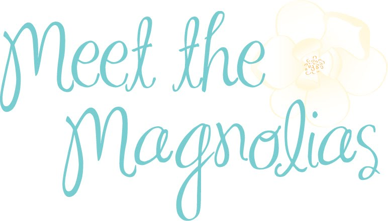 Meet the Magnolias