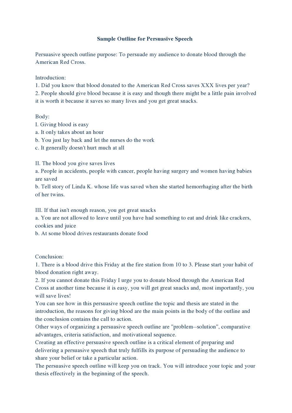 "persuasive speech outline 4 essay Read persuasive speech about breakfast free essay and over 88,000 other research documents persuasive speech about breakfast introduction (attention-getting opener) everyone is familiar with the saying, ""breakfast is the most important meal of the day,"" but."