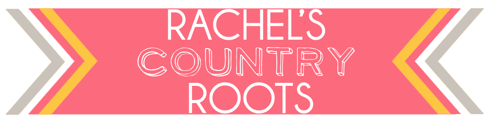 Rachel&#39;s Country Roots