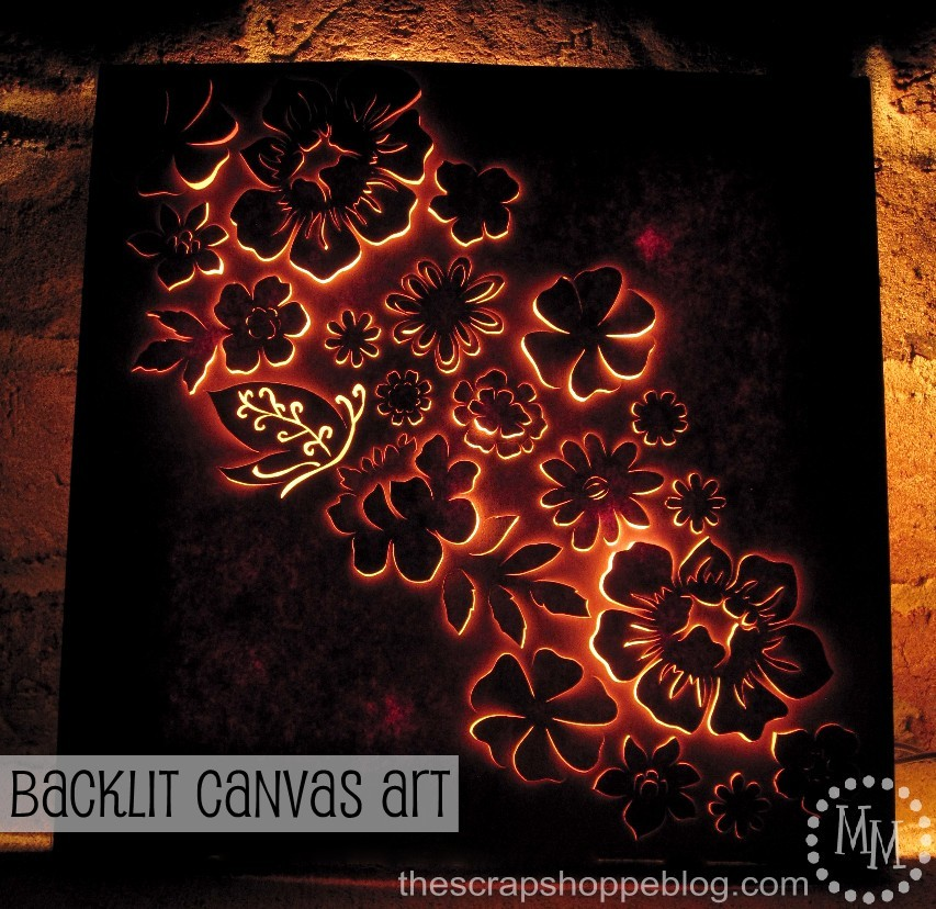 Backlit canvas art the scrap shoppe do you have one project that youve been longing to do but just havent found the time yet this is it for me solutioingenieria Choice Image