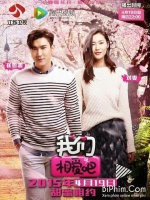 Phim Choi Siwon và Liu Wen (We Got Married)