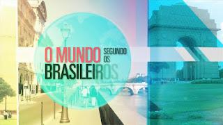 Download - O Mundo Segundo Os Brasileiros [Cingapura] - HDTV