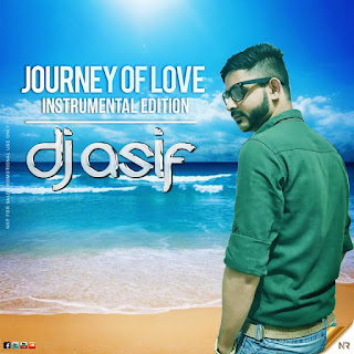 download-Journey-of-Love-Instrumental-Edition-Dj-Asif-www.indiandjremix.in