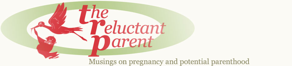 Tales of a Reluctant Parent