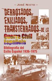Derrotados, Exiliados, Trasnterrados de la Guerra Civil Española
