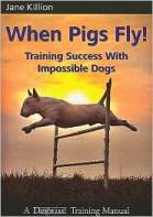 Training Success With Impossible Dogs