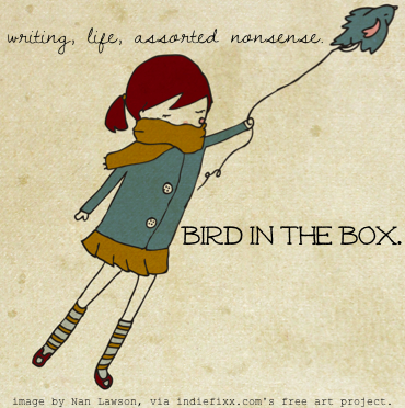Bird in the box.