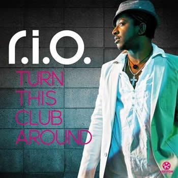 r.i.o Download   R.I.O. Turn This Club Around (2012)