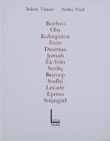Borbro, Obs, Kabupaten, Feen, Duamaa, Jumah, Ek-Yolo, Serliq etc. (2005, împreună cu Sasha Vlad)