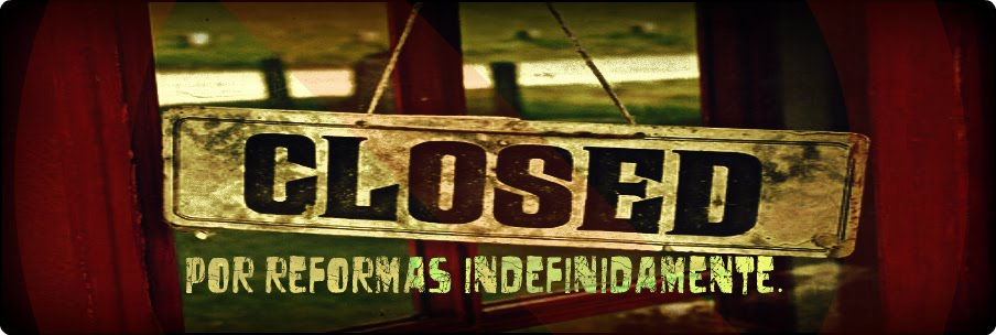 Closed por reformas indefinidamente