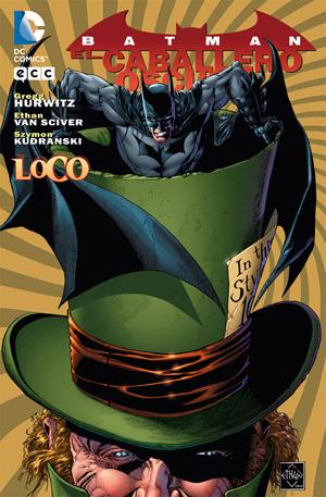 Batman / Caballero Oscuro - Loco