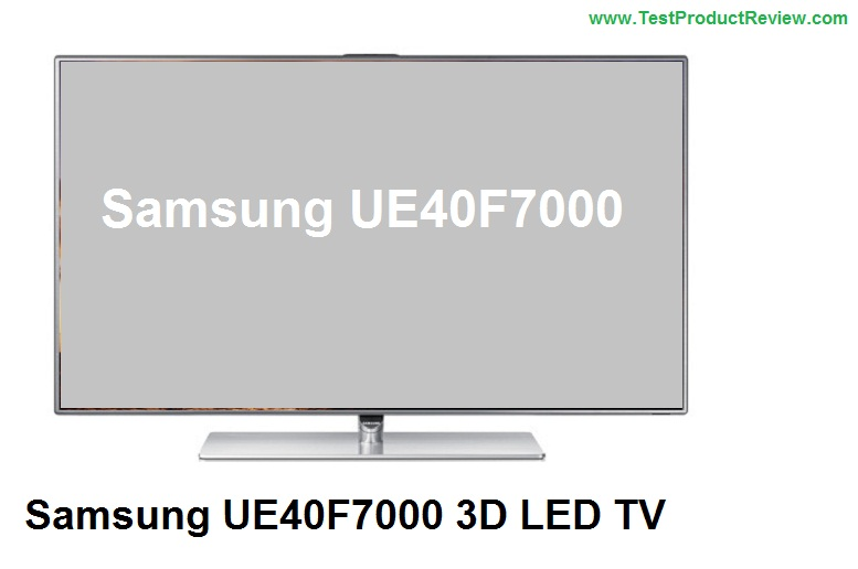 Samsung UE40F7000 3D LED TV review  Test and Review