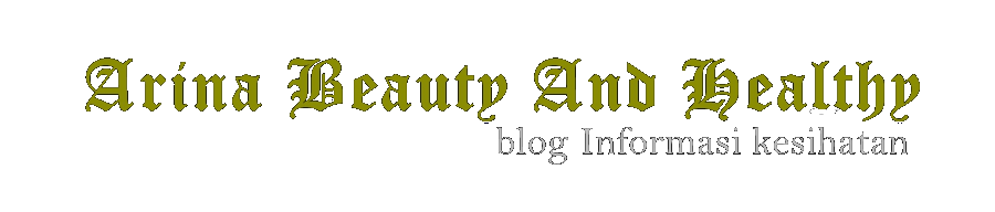 Arina Beauty And Healthy Blog