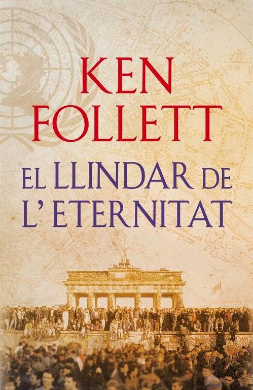 El llindar de l'eternitat de Ken Follet