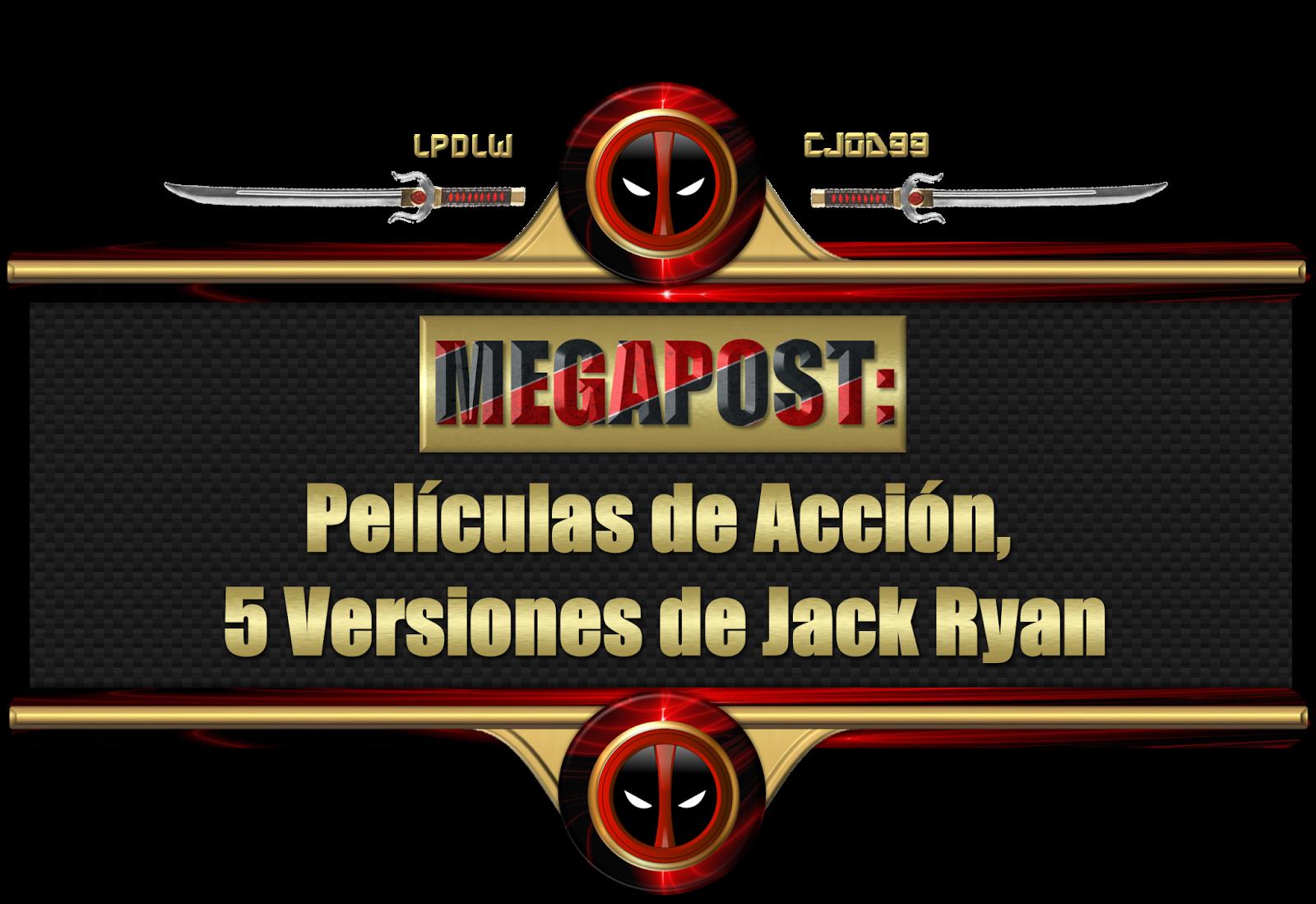 Megapost: Películas de Acción, 5 Versiones de Jack Ryan