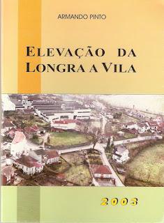 """Livro """"Elevação da Longra a Vila"""""""
