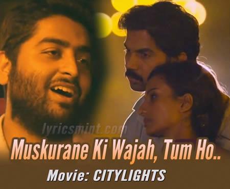Muskurane by Arijit Singh - CityLights