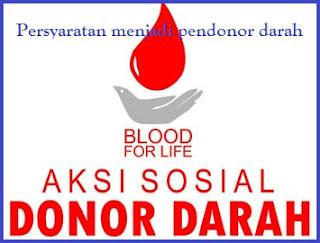 Persyaratan Menjadi Pendonor Darah, Syarat-Syarat Menjadi Pendonor darah