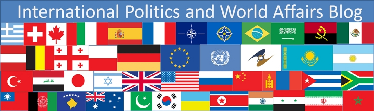 International Politics and World Affairs Blog
