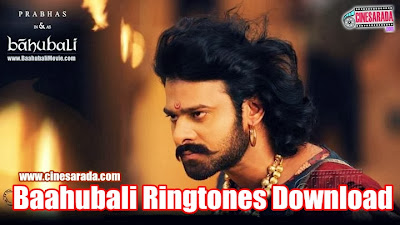 Baahubali Ringtones Download | Prabhas Bahubali Movie Mp3 Ringtones ...