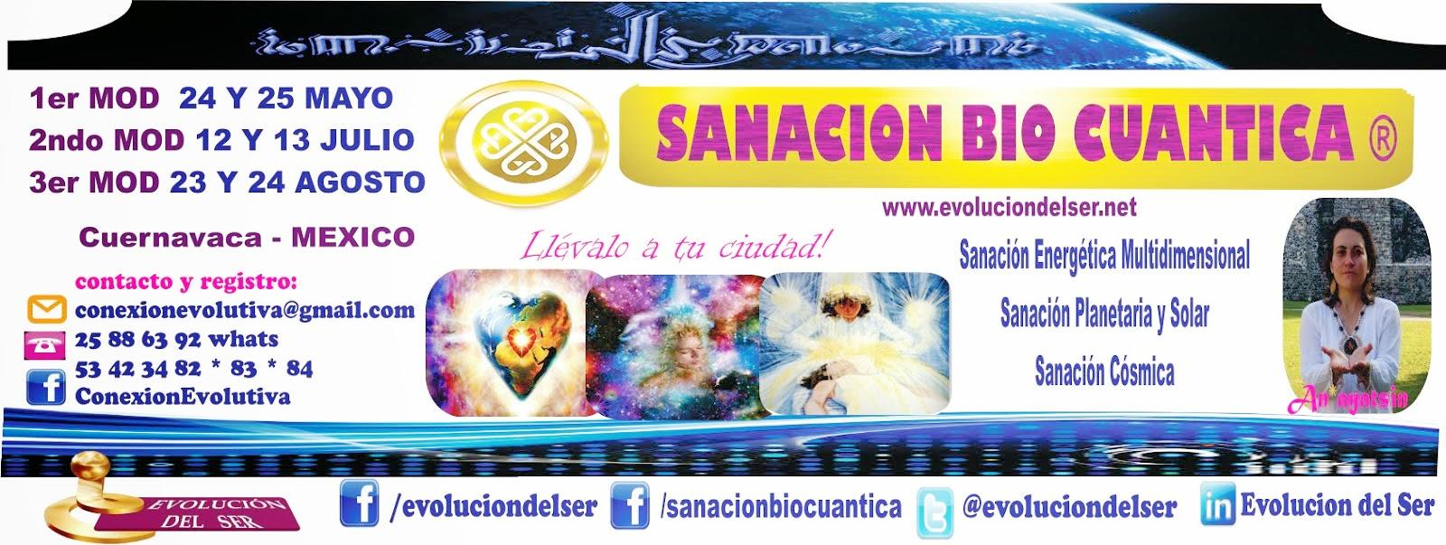 SANACION BIO CUANTICA * ENTRENAMIENTO VIVENCIAL NUEVA CONCIENCIA