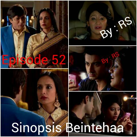 Sinopsis Beintehaa Episode 52