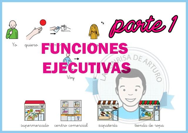 http://www.lasonrisadearturo.com/2015/10/trabajo-de-funciones-ejecutivas-parte-1.html