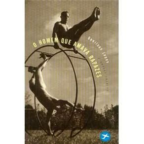 O Homem que amava rapazes - Denilson Lopes