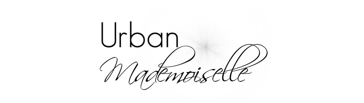 Urban Mademoiselle