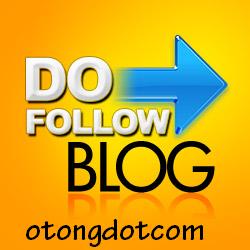 Daftar Blog/Website Dofollow Berpagerank Tinggi Terbaru