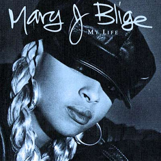 "Mary J Blige ""My Life II"""