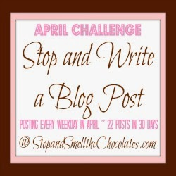 http://www.stopandsmellthechocolates.com/2013/04/stop-and-write-blog-post-blogging.html