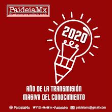 2020, año de la transmisión masiva del conocimiento en PaideiaMx