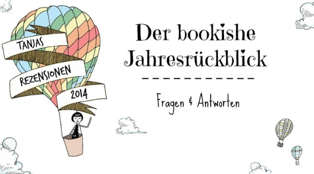 http://tanjaisaddictedto.blogspot.de/2014/12/der-bookishe-jahresruckblick-2014.html