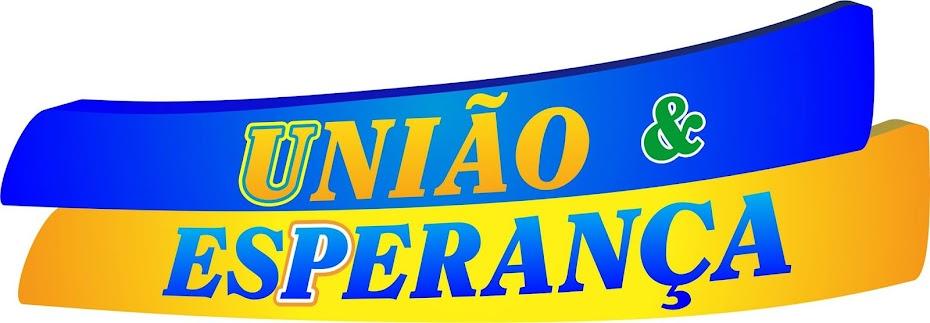 UNIÃO & ESPERANÇA PARA GARANHUNS.