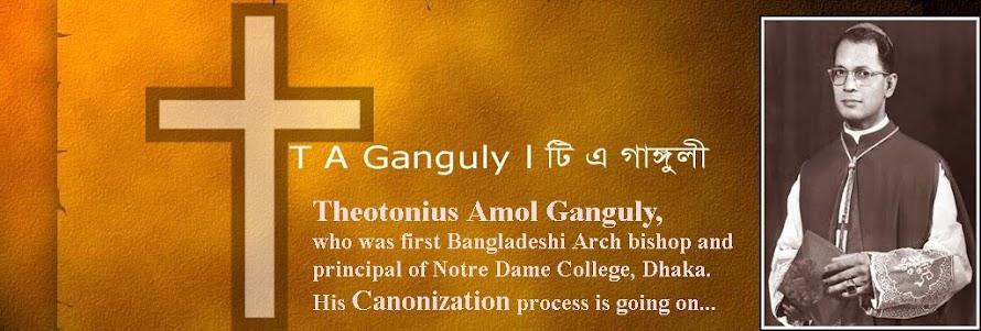 T A Ganguly। টি এ গাঙ্গুলী