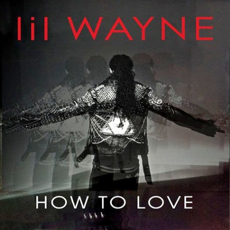 "il' Wayne New Music Video ""How To Love"
