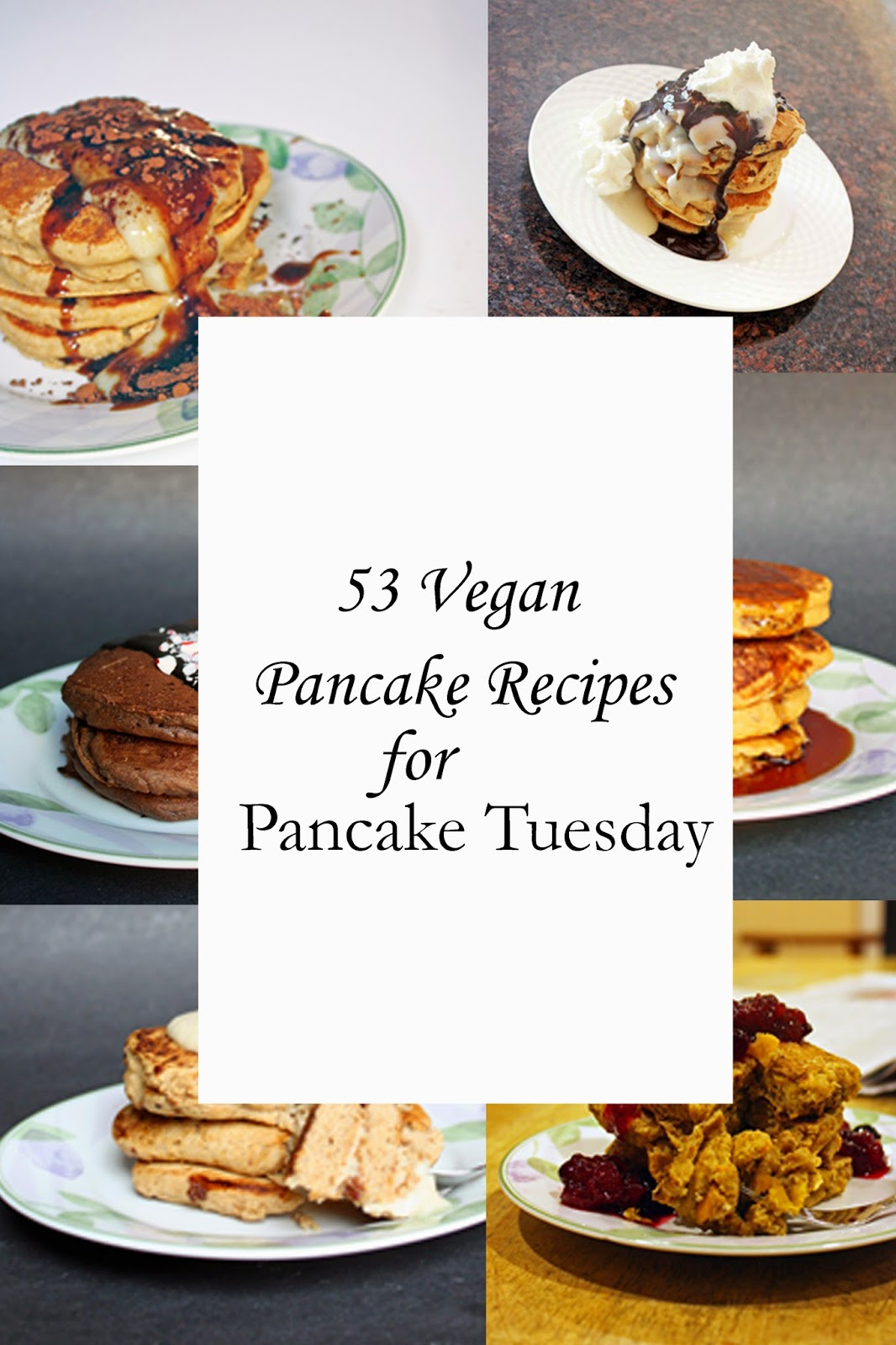 53 vegan pancake recipes for pancake tuesday