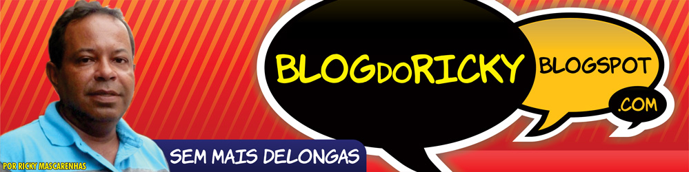 Blog do Ricky - Sem mais Delongas